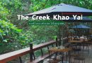 "[รีวิว]  ""The Creek Khao Yai"" คาเฟ่ริมลำธาร หน้าติดเมือง หลังติดป่า"
